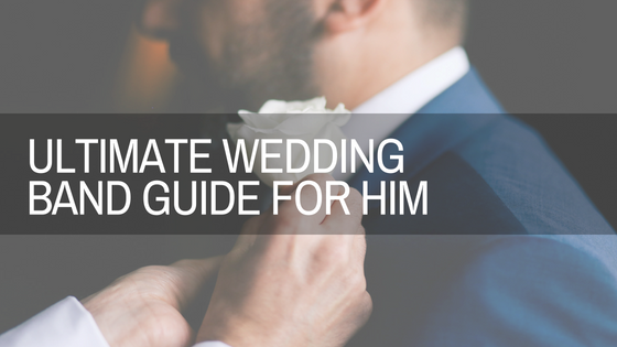 Ultimate Wedding Band Guide for Him