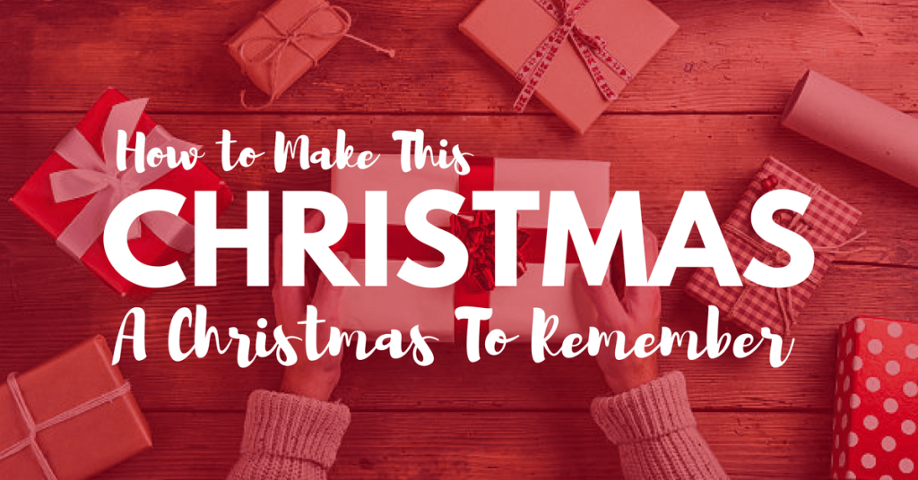 How to Make This Christmas A Christmas To Remember: A Guys Guide to Christmas Shopping