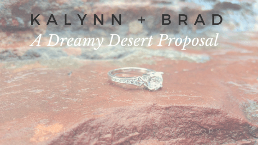Kalynn and Brad's Desert Proposal