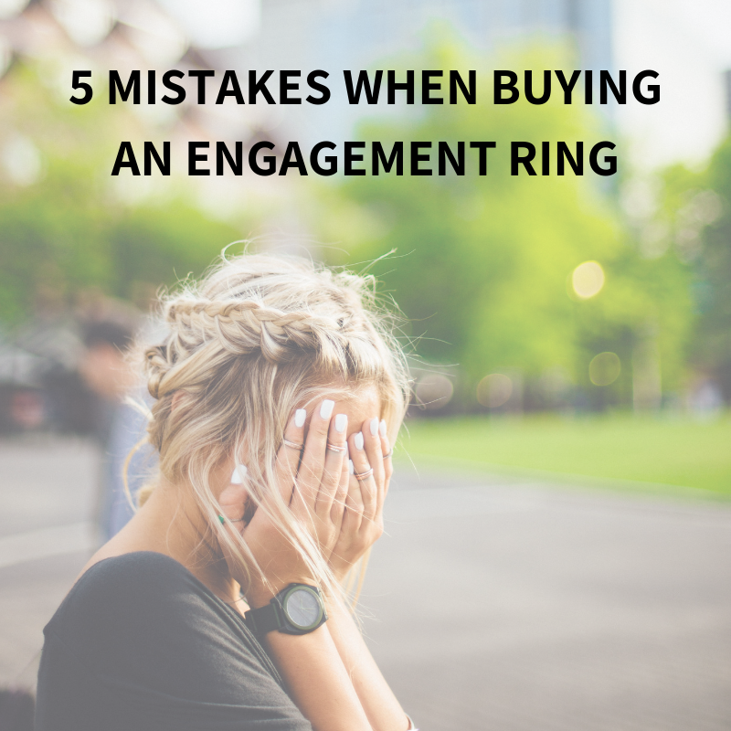 5 Mistakes When Buying an Engagement Ring